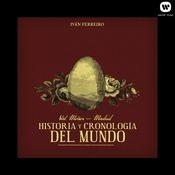 Val Miñor - Madrid: Historía y cronología del mundo Songs