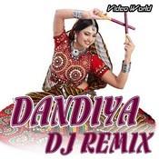 Dandiya DJ Remix Songs Download: Dandiya DJ Remix MP3 Songs Online