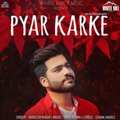 Pyar Karke Songs