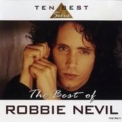 The Best Of Robbie Nevil Songs