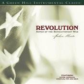 Revolution: Songs Of The Revolutionary War Songs