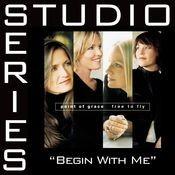 Begin With Me (Studio Series Performance Track) Songs