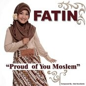 Proud of You Moslem Songs