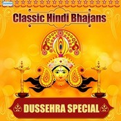 Classic Hindi Bhajans - Dussehra Special Songs