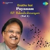 S P Balasubrahmanyam Enathu Isai 1 Songs