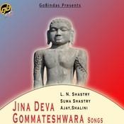 Jina Deva Gommateshwara Songs Songs
