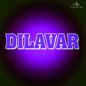 Dilavar Songs