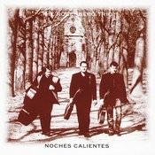 Noches Calientes Songs