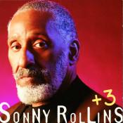 Sonny Rollins + 3 Songs
