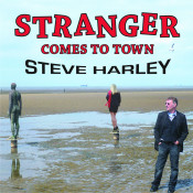 Stranger Comes To Town Songs