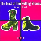 Jump Back - The Best Of The Rolling Stones, '71 - '93 (2009 Re-mastered) Songs