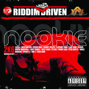 Riddim Driven Nookie 2k6 Songs