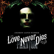 Love Never Dies Songs