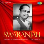 Swaranjali - Pandit Kumar Gandharva Compilation  Songs