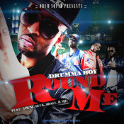 Round Me (feat. 8ball & Mjg & Young Buck) Song