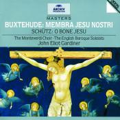Buxtehude Membra Jesu Nostri Schutz O Bone Jesu Songs