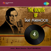 The Genius Of Talat Mahmood Vol 4 Songs