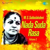 M S Subbulakshmi - Nada Suda Rasa Vol 2 Songs
