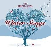 The Hotel Café presents... Winter Songs Songs
