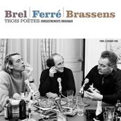 Trois poètes : Brel - Ferré - Brassens Songs