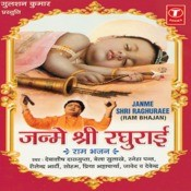 Janme Shri Raghurai Songs