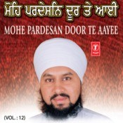 Mohe Pardesan Door Te Aai Songs