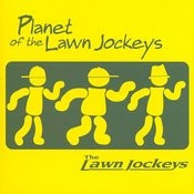 Planet Of The Lawn Jockeys Songs