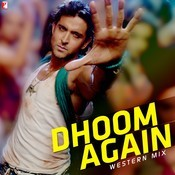 Dhoom Again - Western Mix Songs