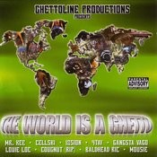 The World Is A Ghetto (Parental Advisory) Songs