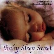 Baby Sleep Sweet Songs