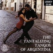 The Tantalizing Tangos Of Argentina Songs