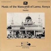 Folkways Records Presents: Music Of The Waswahili Of Lamu, Kenya, Vol.1: Maulidi Songs