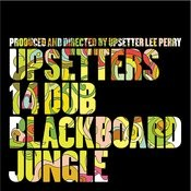14 Dub Blackboard Jungle Songs