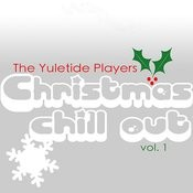 Christmas Chill Out Volume One Songs
