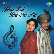 Jihne Lal Pari Na Piti Songs