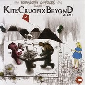 Hoverock Records Presents - Kite Crucifix Beyond: Valium 1 Songs