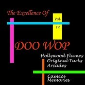 Doo Wop Excellence, Vol. 12 Songs