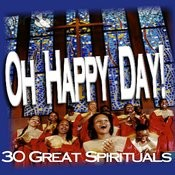 Oh Happy Day Spirituals Songs
