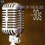 Story of the Blues - The 30s Songs