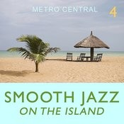 Smooth Jazz On the Island 4 Songs