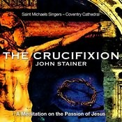 John Stainer: The Crucifixion Songs