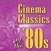 Cinema Classics Of The '80s Songs