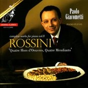 Rossini: Quatre Hors D'Oeuvres, Quatre Mendiants, Etc. Songs