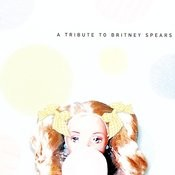 The Complete Tribute To Britney Spears Songs