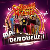 Ma Demoiselle (CM Radio Edit) Songs
