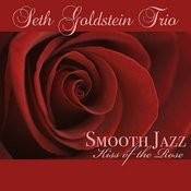 Smooth Jazz Kiss Of The Rose Songs