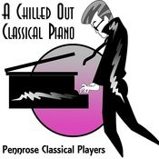 A Chilled Out Classical Piano Songs