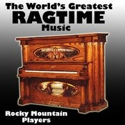 The World's Greatest Ragtime Music Songs