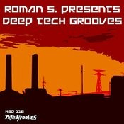 Roman S. Presents Deep Tech Grooves Songs