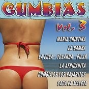 Cumbias Latinas Vol.3 Songs